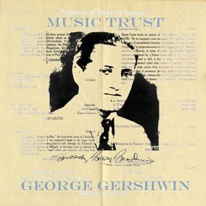 George gershwin: Music trust