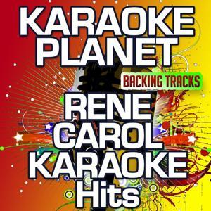 Rene Carol Karaoke Hits (Karaoke Planet)
