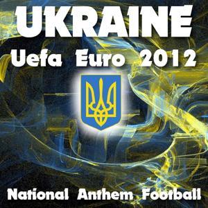 Ukraine National Anthem Football (Uefa Euro 2012)