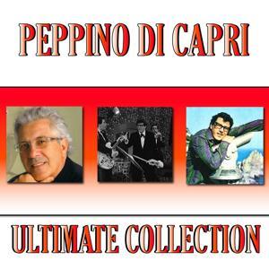 Peppino Di Capri (Ultimate Collection)