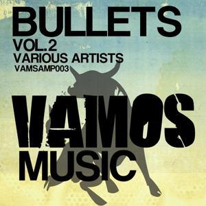 Bullets, Vol. 2