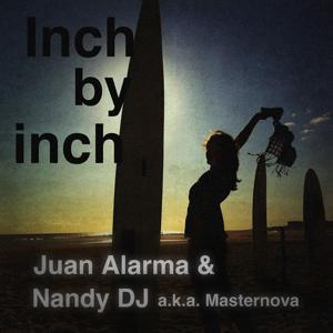 Inch By Inch (Nandy DJ a.k.a. Masternova)