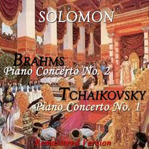 Brahms: Piano Concerto No. 2 - Tchaikovsky: Piano Concerto No. 1