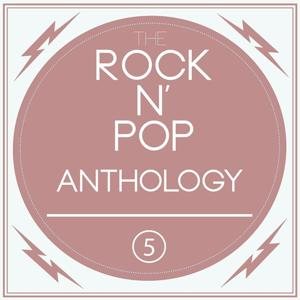 A Rock n' Pop Anthology, Vol. 5