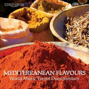 Mediterranean Flavours (World Music Travel Documentary)