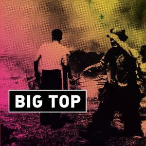 Big Top / Encore