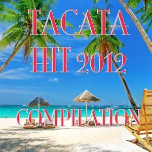 Tacata' Hit 2012