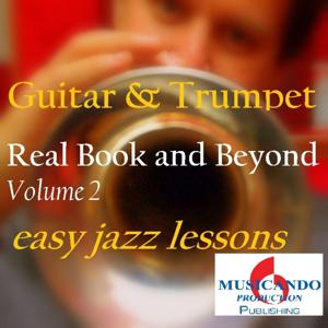 Real Book and Beyond (Easy Jazz Lessons : Guitar & Trumpet)