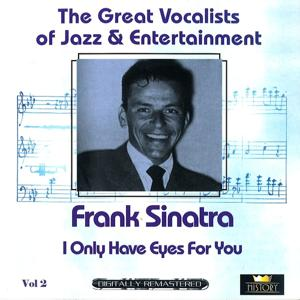 Great Vocalists of Jazz & Entertainment (Frank Sinatra, Vol. 2)