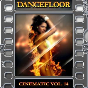 Dancefloor : Cinematic, Vol. 14