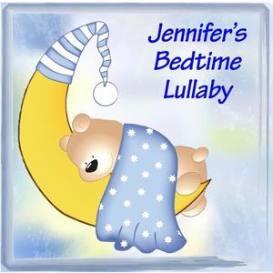 Jennifer's Bedtime Lullaby