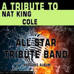 A Tribute to Nat King Cole (Karaoke Version)