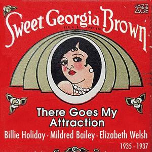 There Goes My Attraction (Original Recordings, 1935 - 1937)