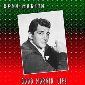 Good Mornin' Life