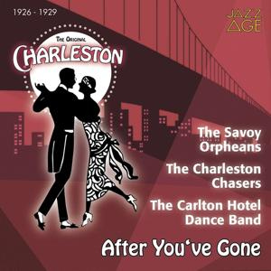 After You've Gone (The Original Charleston, 1926 - 1929)