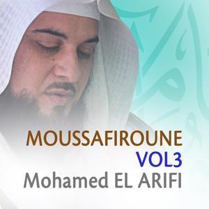 Moussafiroune, Vol. 3 (Quran - Coran - Islam - Discours - Dourous)
