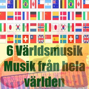 6 världsmusik (Musik från hela världen)