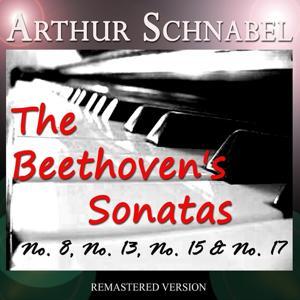 The Beethoven's Sonatas: No. 8, No. 13, No. 15 & No. 17 (Remastered Version)