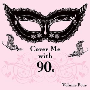 Cover Me With 90s, Vol. 4