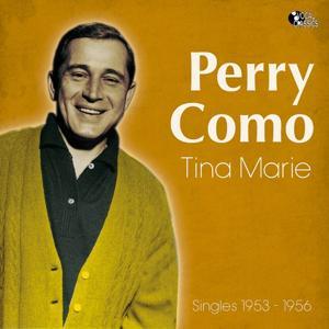 Tina Marie (Singles 1953 -1956)