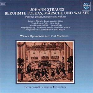 Strauss I & II: Berühmte Polkas, Märsche und Walzer (Famous Polkas, Marches and Waltzes)