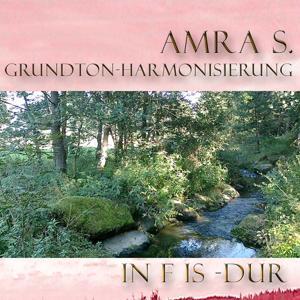 Grundton - Hamonisierung Fis-Dur