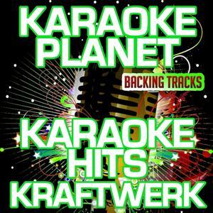 Karaoke Hits Kraftwerk (Karaoke Planet)
