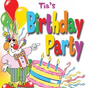 Tia's Birthday Party