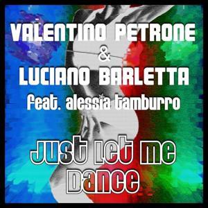 Just Let Me Dance