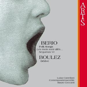 Berio: Folk Songs & Boulez: Dérive