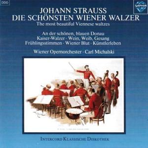 Johann Strauss II: Die schönsten Wiener Walzer (The Most Beautiful Viennese Waltzes)
