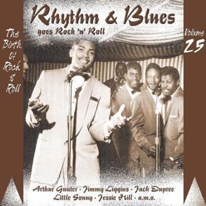 Rhythm & Blues Goes Rock & Roll, Vol. 25