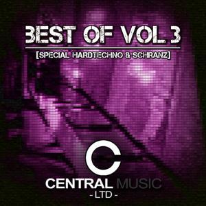 Central Music Ltd Best of, Vol. 3 (Special Hardtechno & Schranz)