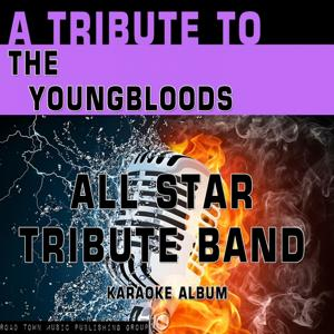 A Tribute to The Youngbloods (Karaoke Version)