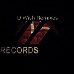 U Wish (Remixes)