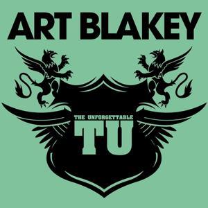 The Unforgettable Art Blakey