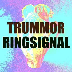 Trummor ringsignal