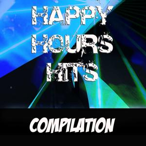 Happy Hours Hits (Compilation)