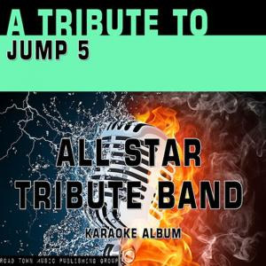 A Tribute to Jump 5 (Karaoke Version)