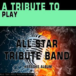 A Tribute to Play (Karaoke Version)