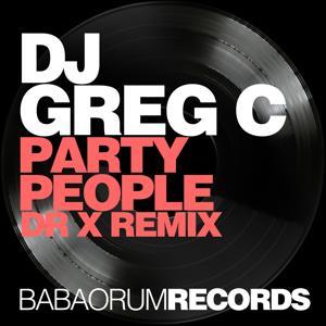 Party People (Dr X Remix)