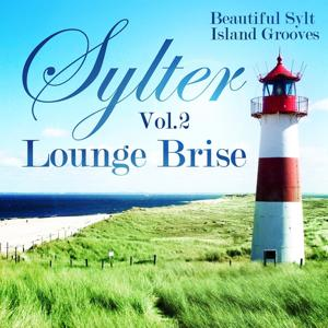 Sylter Lounge Brise, Vol.2 (Beautiful Sylt Island Grooves)