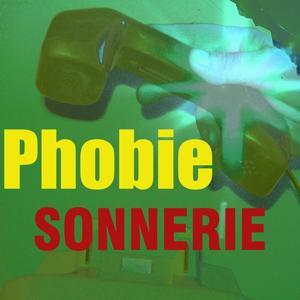 Sonnerie phobie