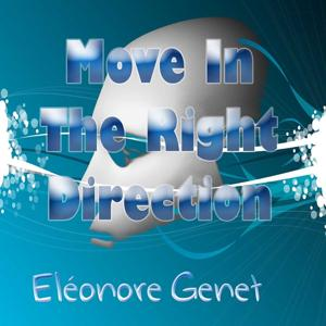 Move in the Right Direction