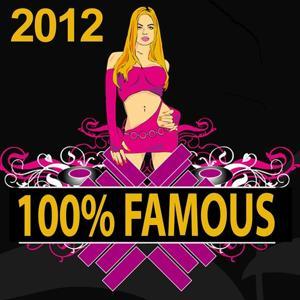 100% Famous 2012