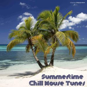 Summertime Chill House Tunes