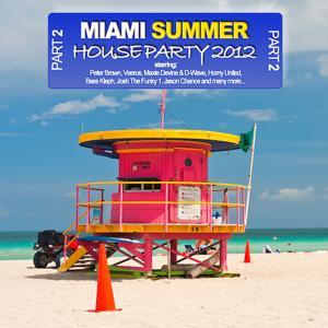 Miami Summer Houseparty 2012 - Part 2