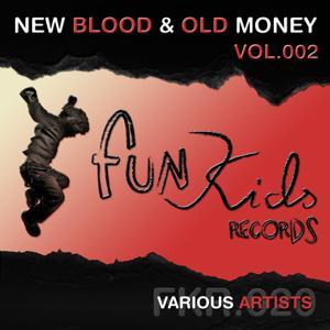 New Blood & Old Money, Vol. 2