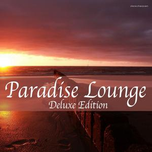 Paradise Lounge Deluxe Edition