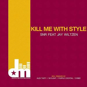 Kill Me With Style